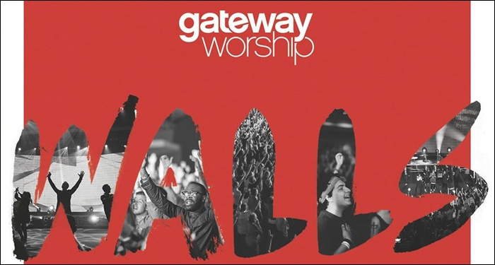 Gateway Worship Returns with Walls October 2