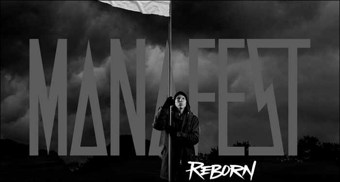 Manafest Releases Two New Songs and a Music Video from <i>Reborn</i>