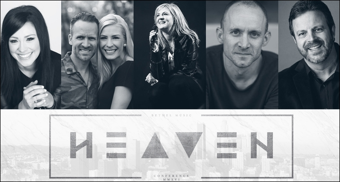 Bethel Hosts Heaven Come Conference in Los Angeles May 25-27