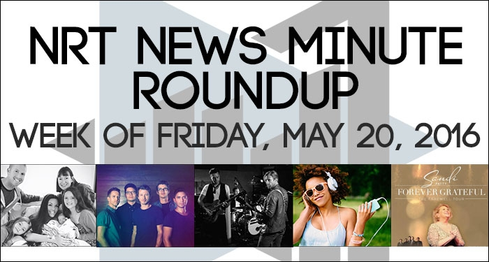 NRT News Minute Roundup For Week Of Friday, May 20