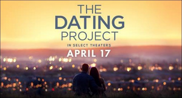 'The Dating Project' Movie in Theaters April 17th