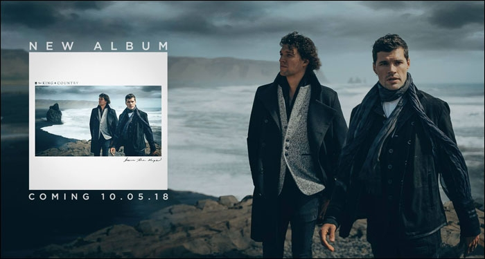 for KING & COUNTRY Announce New Album, Video