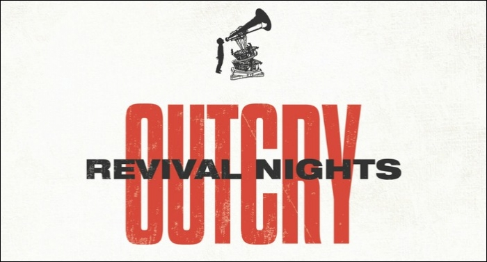 Premier Productions Presents OUTCRY Revival Nights Tour 2019