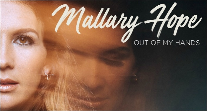 Mallary Hope Unveils Rawest Form of Herself with 'Out Of My Hands'