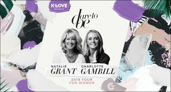 Natalie Grant and Charlotte Gambill's 'Dare To Be' Returns this Fall with K-LOVE/AIR1 Partnership