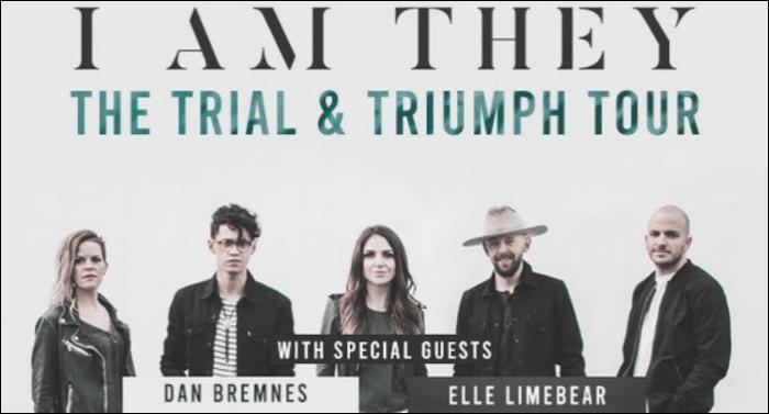 I Am They Announces Trial & Triumph Tour w/Dan Bremnes and Elle Limebear