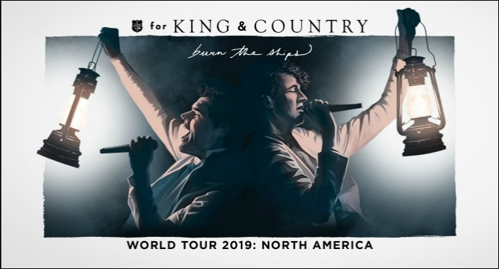 for KING & COUNTRY Embarks on Second Leg of 'burn the ships | World Tour 2019: North America'