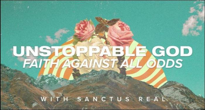 Sanctus Real Shares 'Unstoppable God' YouVersion Devotional