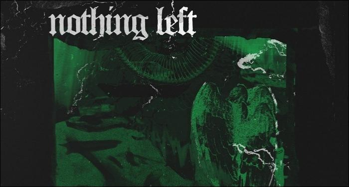 Nothing Left Releases Second Single