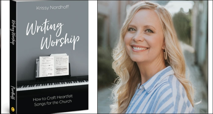 Award Winning Songwriter Krissy Nordhoff Writes Book For Lyricists And Worship Teams