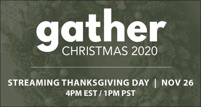 Gather Christmas Special Airing Thanksgiving Day