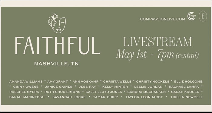 Compassion International Announces The 'Faithful: Livestream' Event