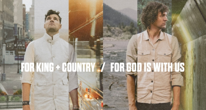 for KING & COUNTRY Drops New Single and Music Video