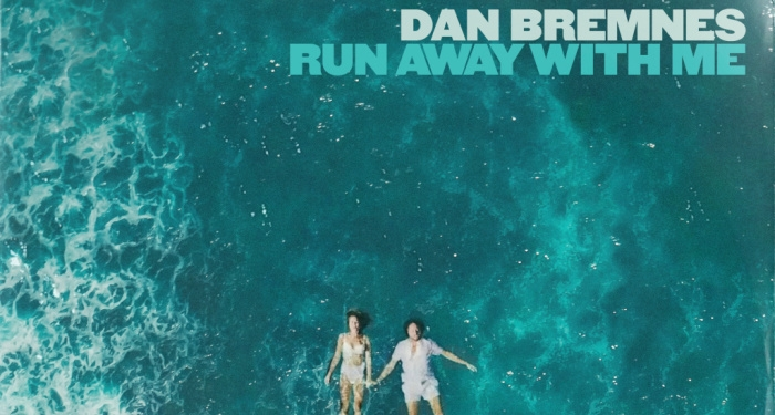Dan Bremnes Escapes To An Island Getaway With New Single