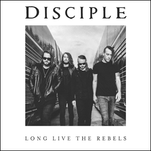 Image result for disciple long live the rebels