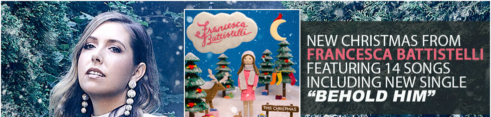 Francesca Battistelli Christmas, Available Now