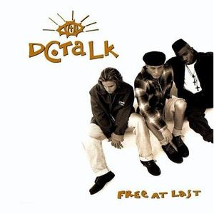 Free At Last by dc Talk | CD Reviews And Information | NewReleaseTuesday.com