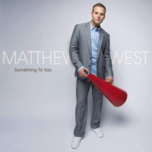Something To Say by Matthew | CD Reviews And Information | NewReleaseTuesday.com
